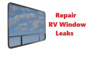 repair rv window leaks